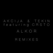 Akcija & Tekin Featuring CRSTO - Alkor Remixed